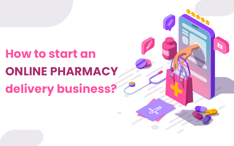 how to start an online-pharmacy business